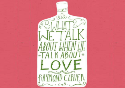 What We Talk About When We Talk About Love (Carver)
